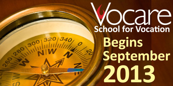 VOCARE School for Vocation begins Fall 2013
