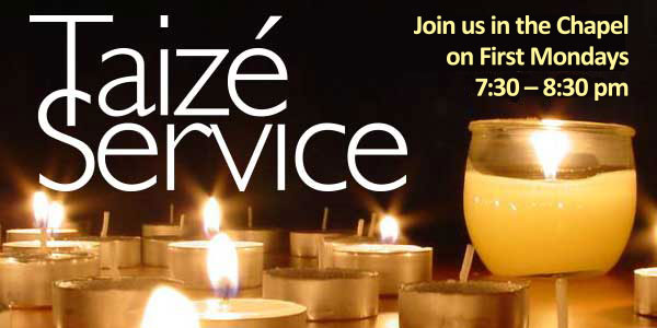 Praying with the songs of Taizé 7:30 pm, Monday, May 2