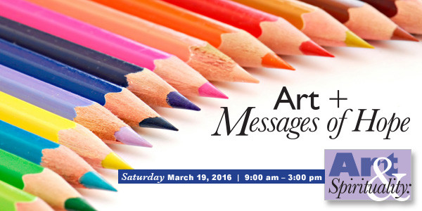 Art + Messages of Hope on March 19