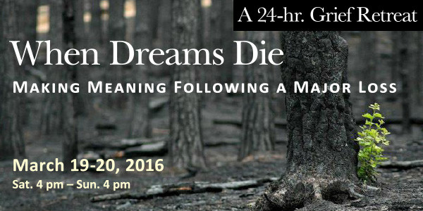 When Dreams Die: Making meaning following a major loss