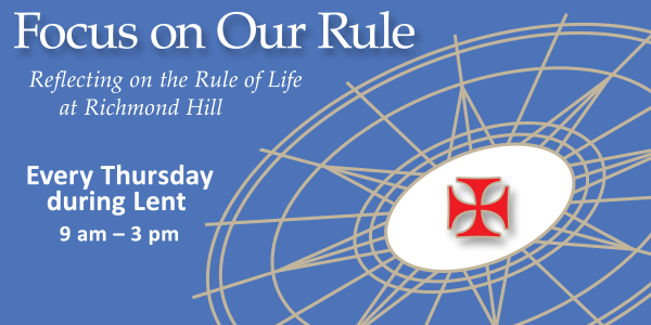 Thursdays in Lent: Reflecting on our Rule of Life