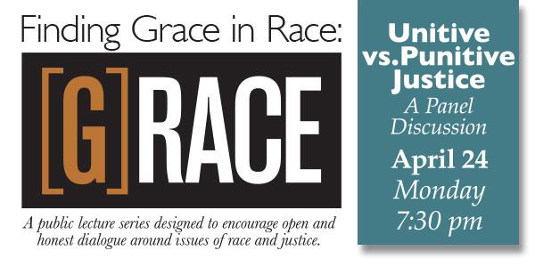 Unitive vs. Punitive Justice? Monday, April 24, 7:30 pm