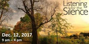 Listening for the Silence: December 12, 2017