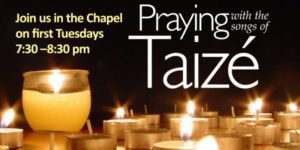Praying with the songs of Taizé, Tues. Mar. 6, at 7:30 pm